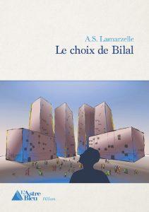 Le choix de Bilal