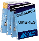 Collection Ombres