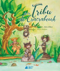 La belle histoire de la tribu de Cracrabeurk